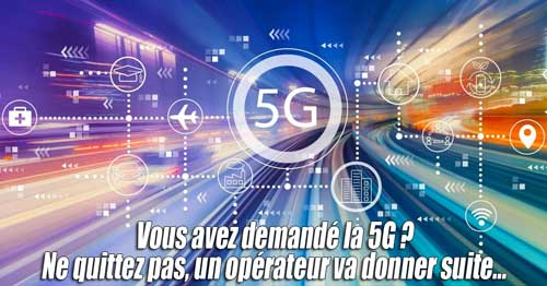 Activation officielle de la 5G en France – sauf que…
